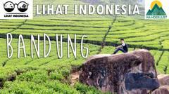 Lihat Indonesia - Bandung