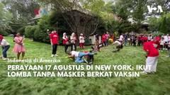 Perayaan 17 Agustus di New York: Ikut Lomba Tanpa Masker Berkat Vaksin