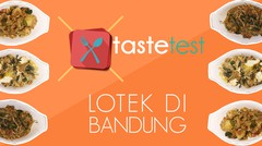 (TASTE TEST) Lotek Paling Recommended Di Bandung