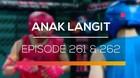 Anak Langit - Episode 261 dan 262