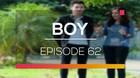Boy - Episode 62