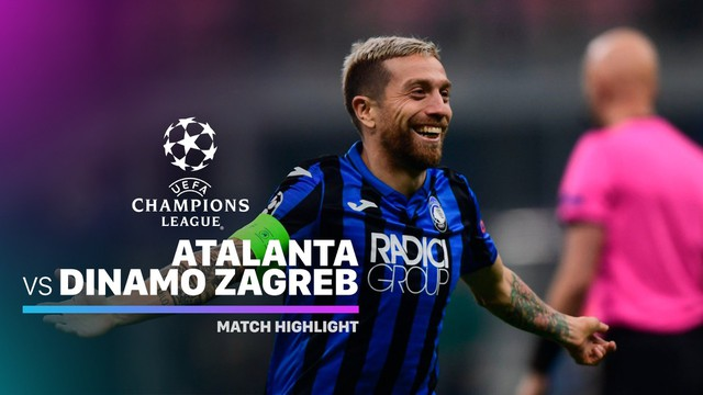 Streaming Full Highlight Atalanta Vs Dinamo Zagreb I Uefa Champions League 2019 2020 Vidio Com