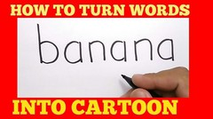 WOW, cara menggambar MINION dari kata BANANA / how to turn words BANANA into CARTOON