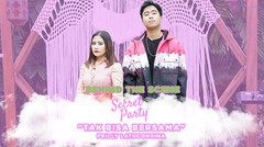 PRILLY LATUCONSINA - BTS Secret Party Tak Bisa Bersama