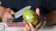 TIPS : mengupas buah alpukat menggunakan gelas