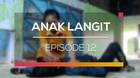 Anak Langit - Episode 12