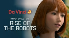 Hyper Evolution: Rise of the Robots - Da Vinci