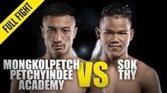 Mongkolpetch vs. Sok Thy | ONE Championship Full Fight