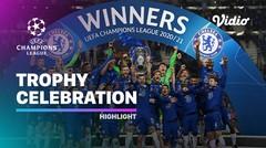 Chelsea Champions League Trophy Celebration | UEFA Champions League Final 2020/2021