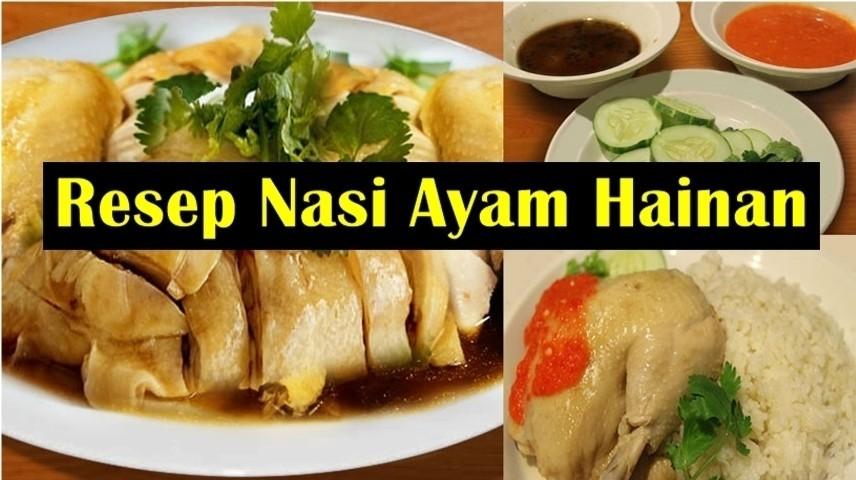 Resep Nasi Ayam Hainan Enak Dan Nikmat