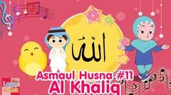 ASMAUL HUSNA 11 - AL Khaliq | Diva Bernyanyi | Lagu Kita
