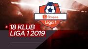 18 Klub Peserta Shopee Liga 1 2019