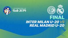 Champions TV 1  | U20  International Cup Bali | Inter Milan U-20 vs Real Madrid U-20 - 07 DEC 2019 | 18:30 WIB