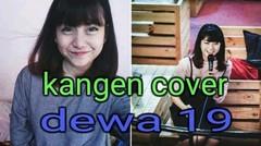 "Ghea idol ""kangen"" cover dewa19"