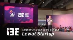 I3E 2019_Tingkatkan Daya Saing Bangsa Lewat Startup Teknologi