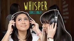 Whisper Challenge - Sister Challenge