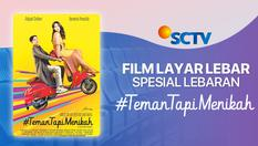 Film SCTV Spesial Lebaran  - Teman Tapi Menikah