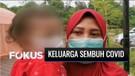 Satu Keluarga Bersama Bayi 18 Bulan di Tangerang Selatan Sembuh dari Covid-19   Fokus