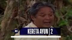 Keluarga Cemara | Episode Kereta Ayun (02)