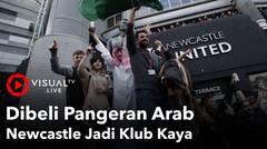 Dibeli Pangeran Arab, Newcastle Jadi Klub Kaya