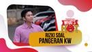Komentari 'Pangeran KW', Rizki DA 2: Hanya Cari Panggung