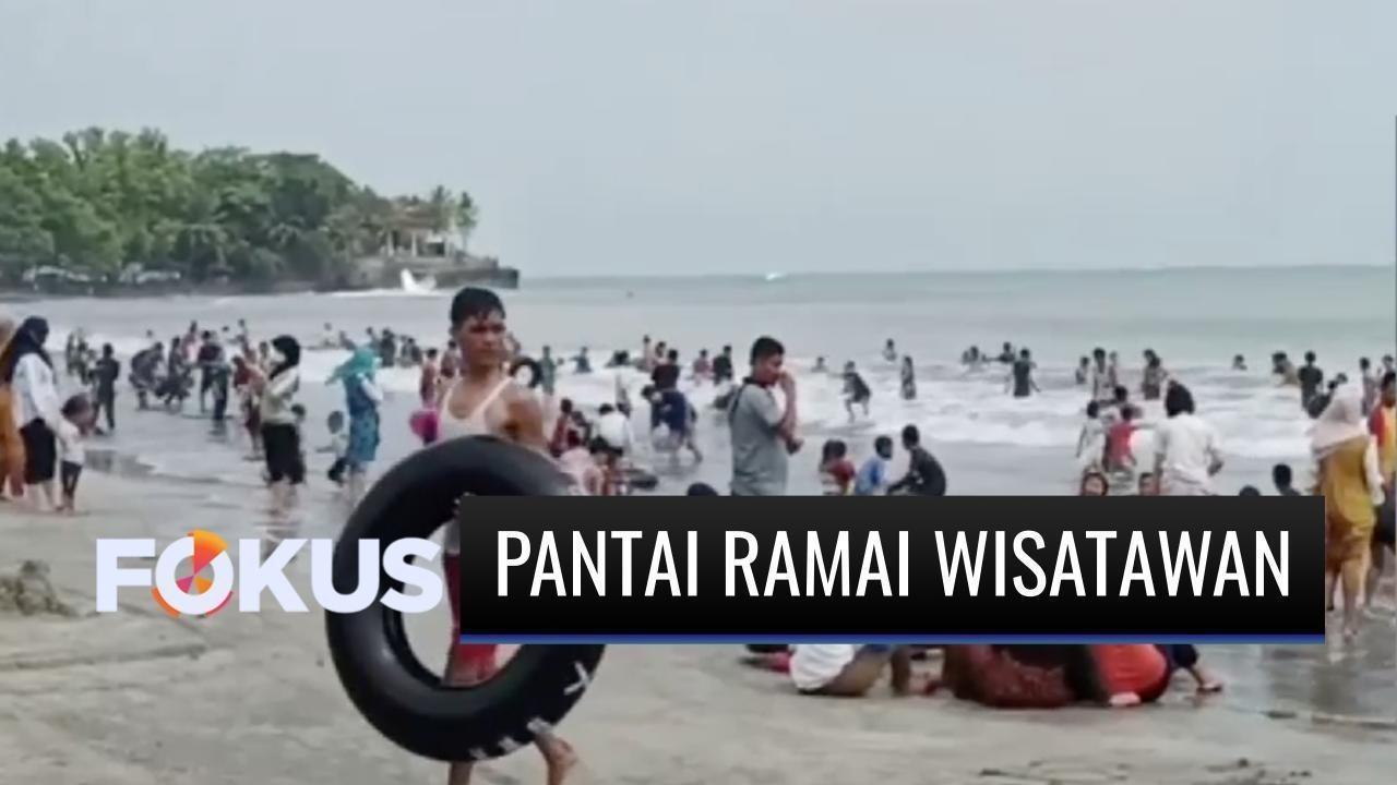 Penuh Sesak Sejumlah Pantai jadi Tujuan Wisatawan Habiskan Libur Lebaran    Fokus