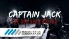 CAPTAIN JACK - TAK ADA YANG DATANG
