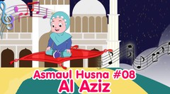 AL-AZIZ - ASMAUL HUSNA 08 | Diva Bernyanyi | Lagu Anak Channel