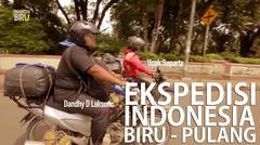 Ekspedisi Indonesia Biru Pulang - 01 Januari 2016