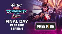 Free Fire Series 5 - FINAL DAY