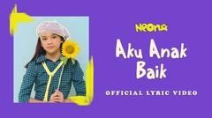 Neona - Aku Anak Baik | Official Lyric Video