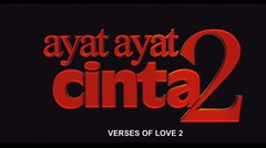 Ayat-ayat Cinta 2 - Official Trailer