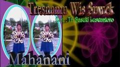 Tresnamu Wis Suwek - Mahanani
