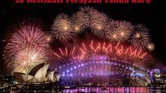 10 Tempat Wisata Tahun Baru Paling Meriah di Dunia