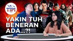 Ada Superman di Justice League! - TIPI TV EPS 6