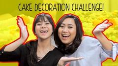 Cake Decoration -  Sister Challenge