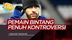 5 Pemain Yang Lekat Dengan Kontroversi, Termasuk Neymar