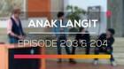 Anak Langit - Episode 203 dan 204