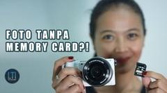 Foto Tanpa Memory Card ?!?! Sony alpha series