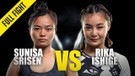 Sunisa Srisen vs. Rika Ishige - ONE Championship Full Fight