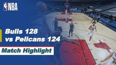 Match Highlight   Chicago Bulls 128 vs 124 New Orleans Pelicans   NBA Regular Season 2020/21