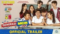 GENERASI MICIN Official Trailer