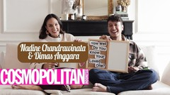 Tes Kedekatan Nadine Chandrawinata dan Dimas Anggara
