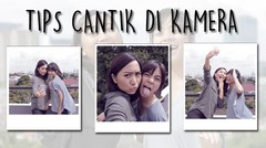Tips Cantik di Kamera with Gabby & Zetta