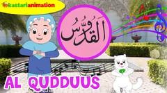 AL QUDDUUS | Lagu Asmaul Husna Seri 1 Bersama Diva | Kastari Animation