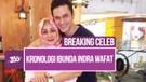 Breaking Celeb! Kondisi Ibunda Indra Bruggman Sebelum Meninggal Dunia