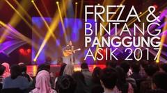 """""""Freza & Bintang Panggung Asik 2017"""""""