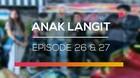Anak Langit - Episode 26 dan 27