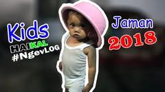 KIDS JAMAN NOW 2018