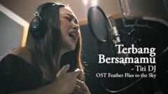Titi DJ - Terbang Bersamamu (OST - Feather Flies to The Sky) | Official Video